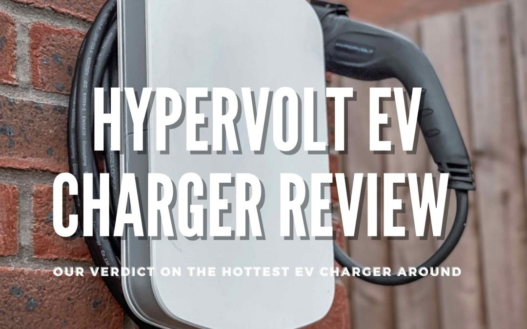 Hypervolt Electric Vehicle Charger Review